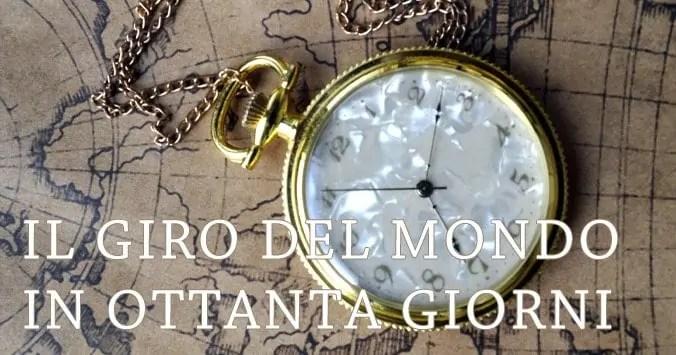 Il giro del mondo in ottanta giorni - Jules Verne
