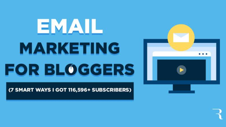 Email marketing per i blogger 7 modi intelligenti che ho ottenuto 116.596 abbonati e-mail