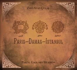 zeki-ayad-colas-pascal-edouard-morrow-paris-damas-istanbul