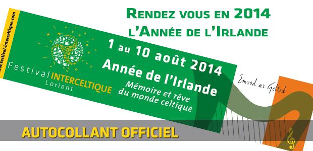 Festival Interceltique de Lorient 2014 - Année de l'Irlande