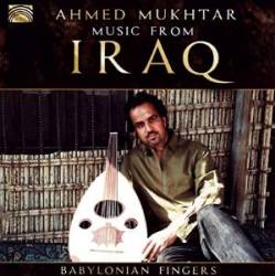 ahmed-mukhtar-music-from-irak-babylonian-fingers