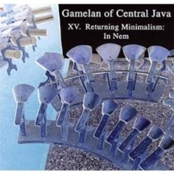 gamelan-of-central-java-vol-xv-returning-miminalism-in-nem