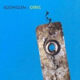 Egschiglen_Gereg