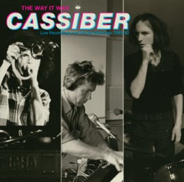 cassiber-the-way-it-was