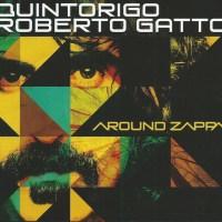 QUINTORIGO / Roberto GATTO - Around ZAPPA