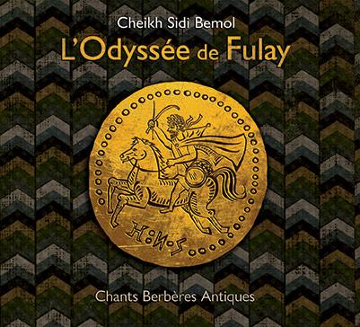 Cheikh SIDI BEMOL - L'Odyssée de Fulay