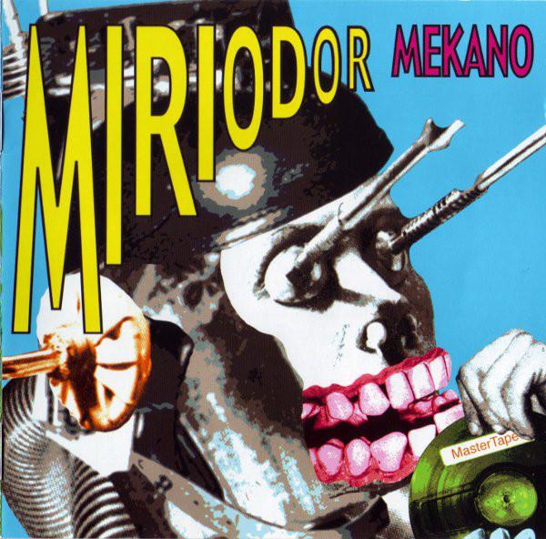 MIRIODOR – Mekano