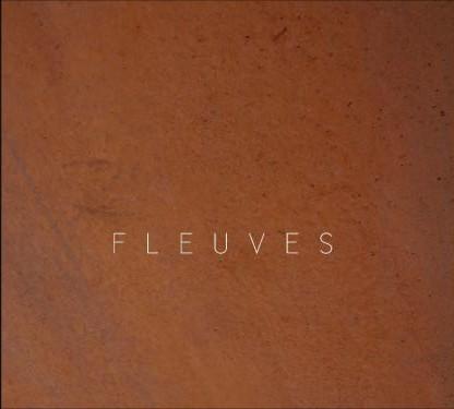 FLEUVES cd