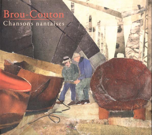 BROU-COUTON – Chansons nantaises
