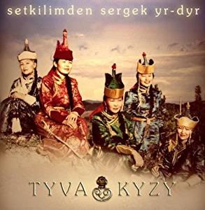 TYVA KYZY - Setkilimden sergek yr-dyr (A Cheerful Song from my Soul)