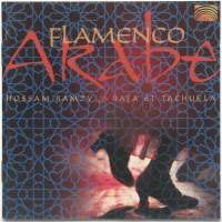 Hossam RAMZY & Rafa El TACHUELA – Flamenco Arabe