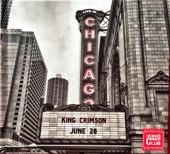 KING CRIMSON – Live in Chicago / Live in Vienna