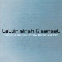 Talvin SINGH & SANGAT – Songs for the Inner World / Live at La Basilique, Saint- Denis