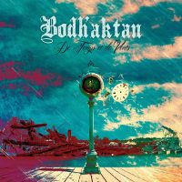 BODH'AKTAN - De temps et de vents