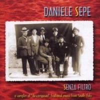 Daniele SEPE – Senza Filtro