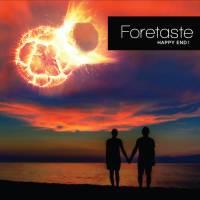 FORETASTE – Happy End !