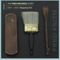 Fred FRITH sort en boîte!