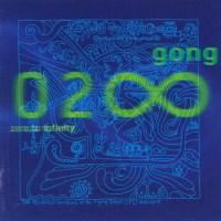 GONG – Zero to Infinity