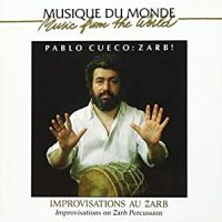 PABLO CUECO – Zarb ! (Improvisations au zarb)