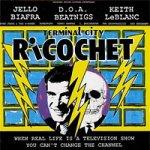 Terminal-City-Ricochet