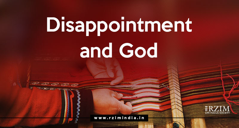 Disappointment and God Ravi Zacharias