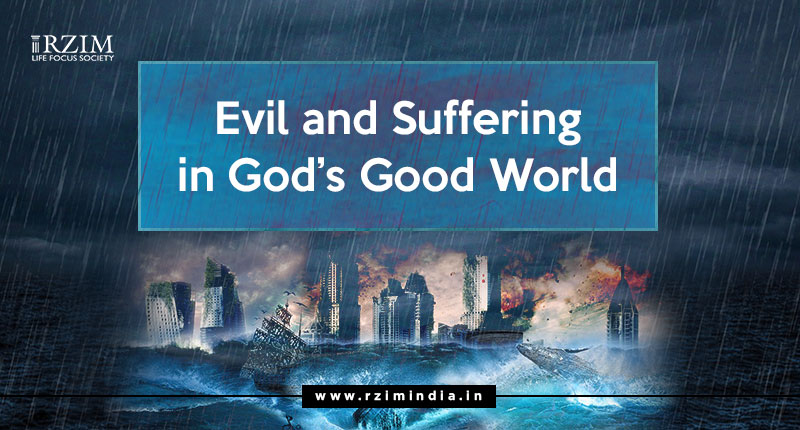 Evil and Suffering in God's Good World