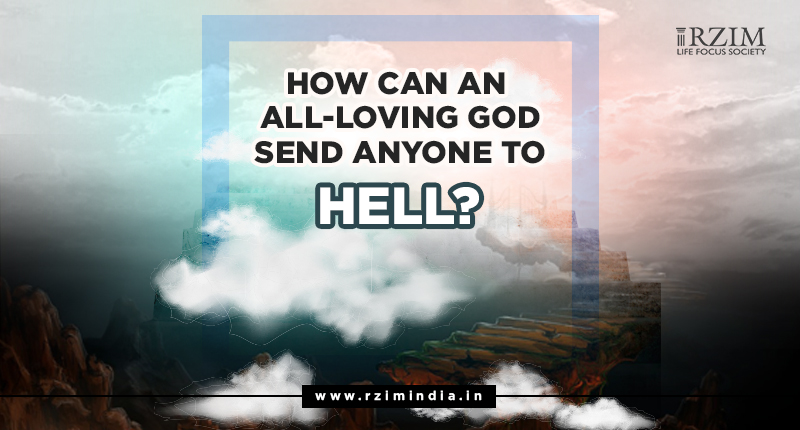 How can an all-loving God send anyone to Hell?
