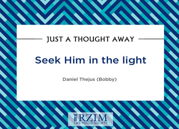 Seek Him in the light – Bobby