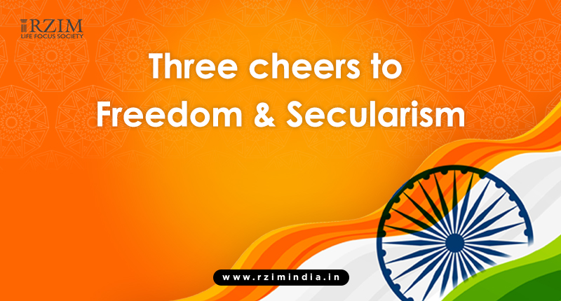 Three cheers to Freedom and Secularism