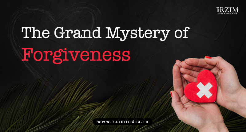 The Grand Mystery Of Forgiveness
