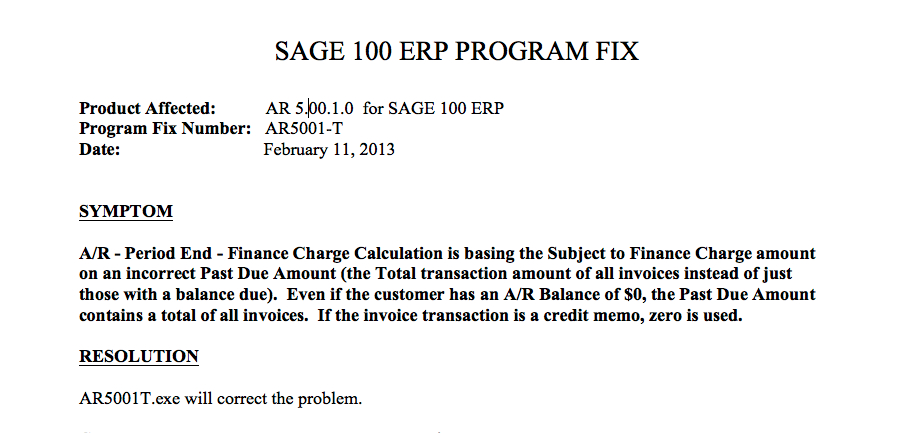 Sage 100 erp 2013 accounts receivable finance charges mis calculate may notice that their finance charges are incorrectly computed based upon the total of all invoices instead of those with a balance showing as due altavistaventures Gallery
