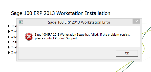 Sage 100 ERP 2013 Workstation Error - Setup Has Failed (Resolution)