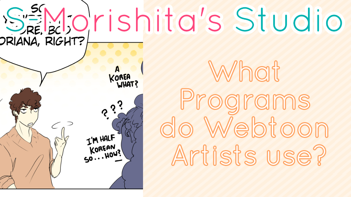 What programs do Webtoon artists use?