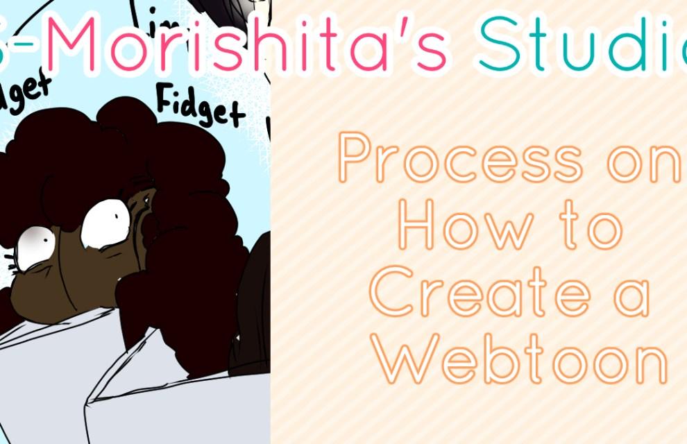 Process on How to Create a Webtoon