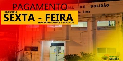 Prefeitura de Solidão confirma pagamento de maio 2019