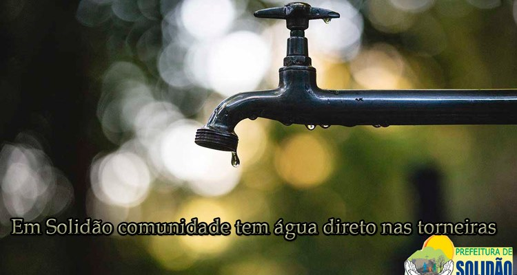 Em Solidão comunidade tem água direto nas torneiras