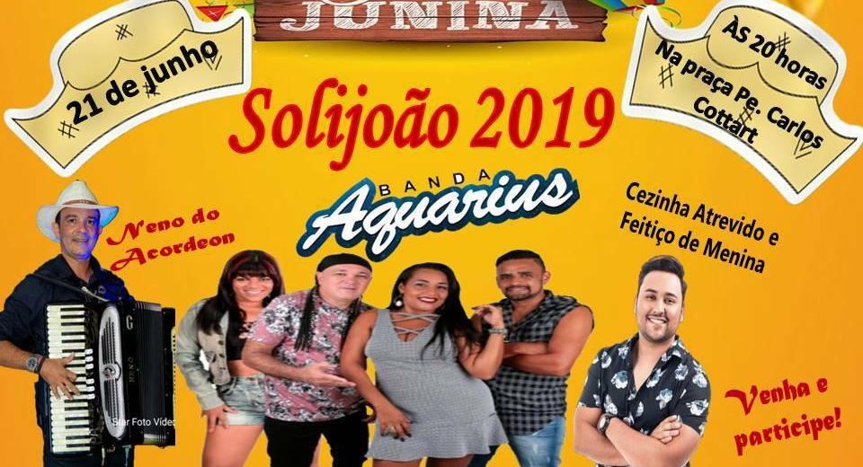 SoliJoão 2019 terá show com Neno do Acordeo, Aquarius e Feitiço de Menina - Foto: Divulgação