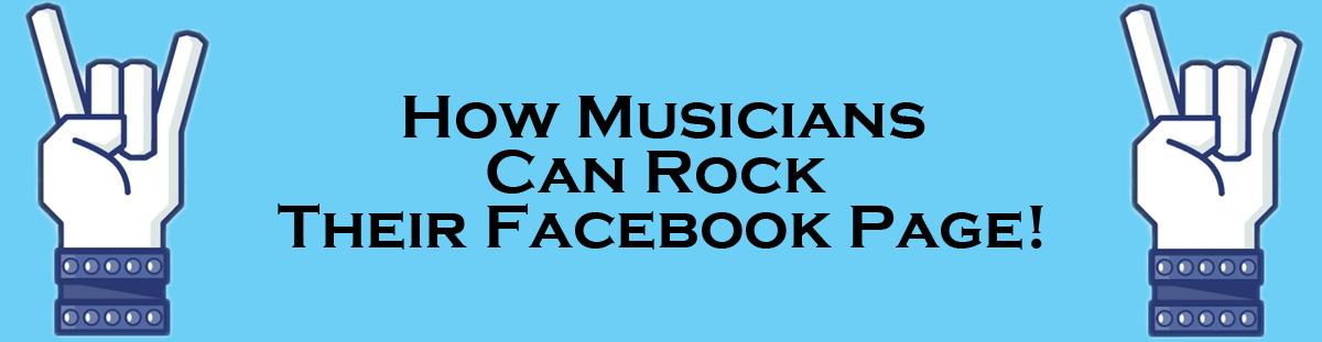 musicians, rock your facebook page, s2r studios, blog, social media