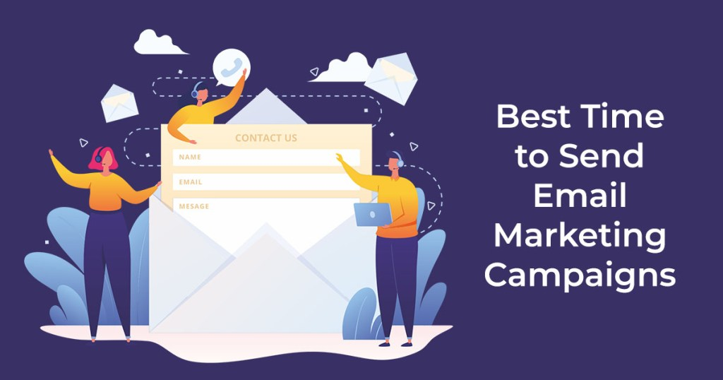 Best Time to Send Email Marketing Campaigns