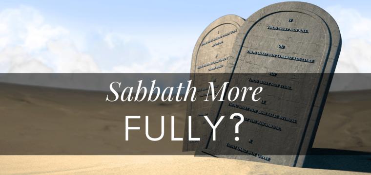 Audio – Preach Sabbath More Fully