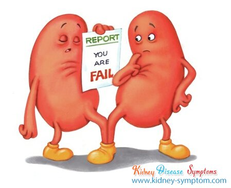 Dear Kidney You are Failed