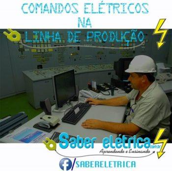 A Importância de Comandos Elétricos em Linha de Produção.