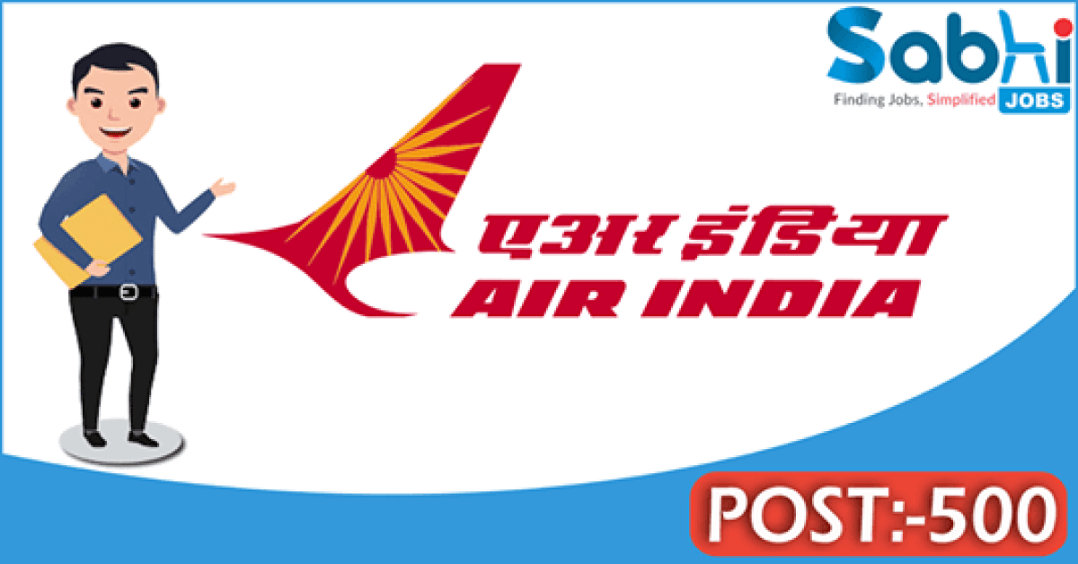 Air India recruitment 500 Cabin Crew