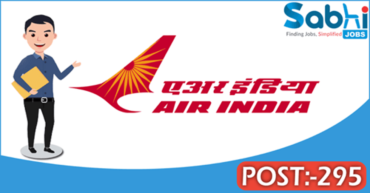 Air India recruitment 2018 notification Apply for 295 Cabin Crew