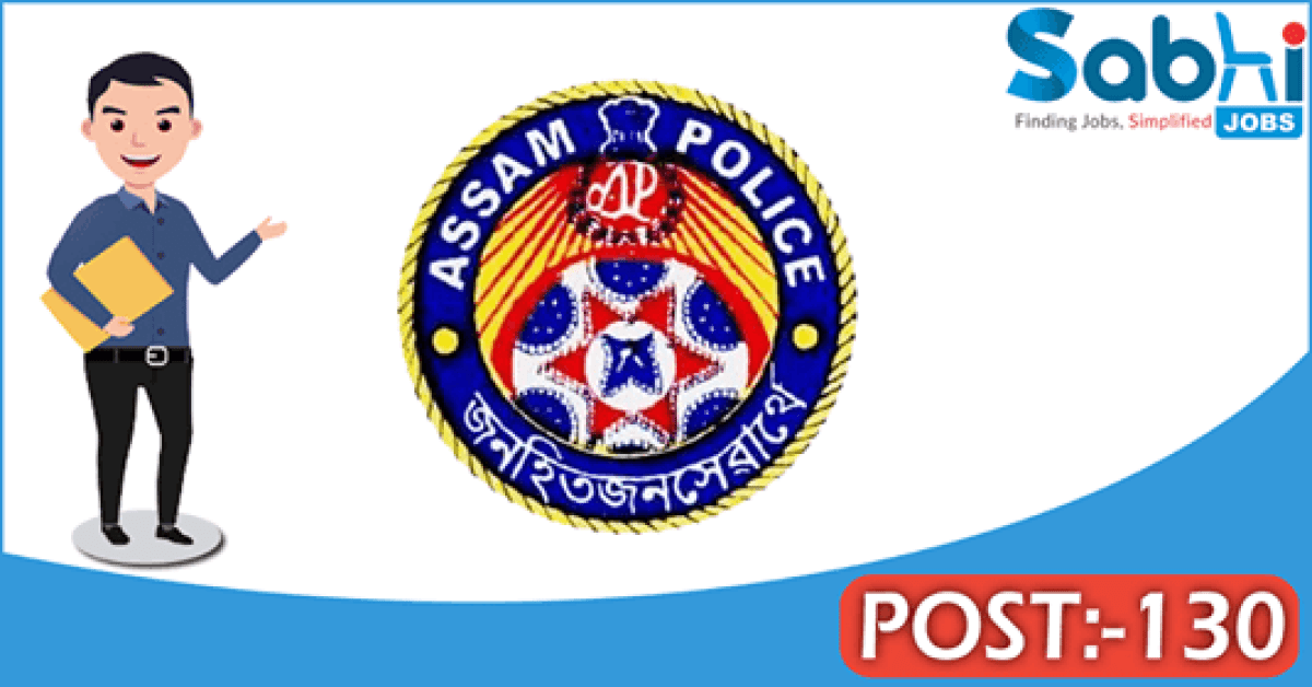 Assam Police recruitment 130 Sub Inspector