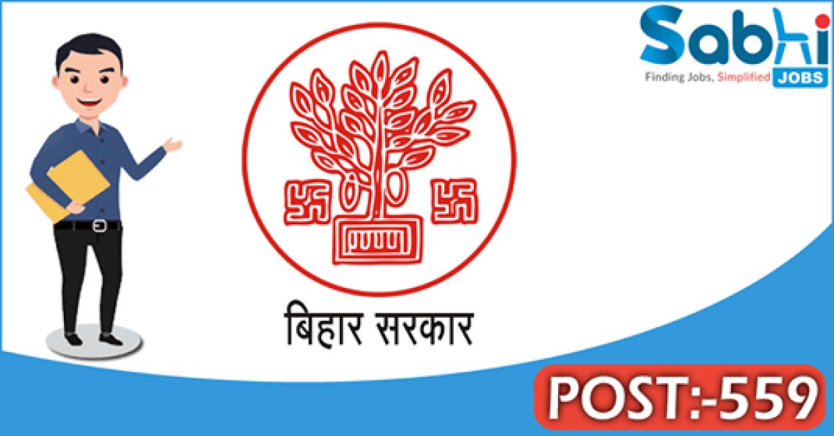 Government of Bihar recruitment 2018 notification 559 Anganwadi Worker, Anganwadi Assistant