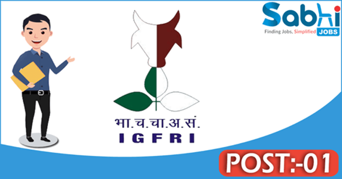 IGFRI recruitment 2018 notification Apply 01 Research Associate