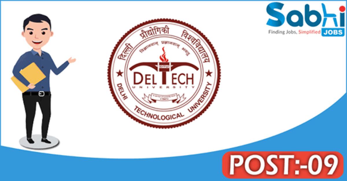DTU recruitment 2018 notification Apply for 09 Assistant Engineer, Junior Engineer, Electrician