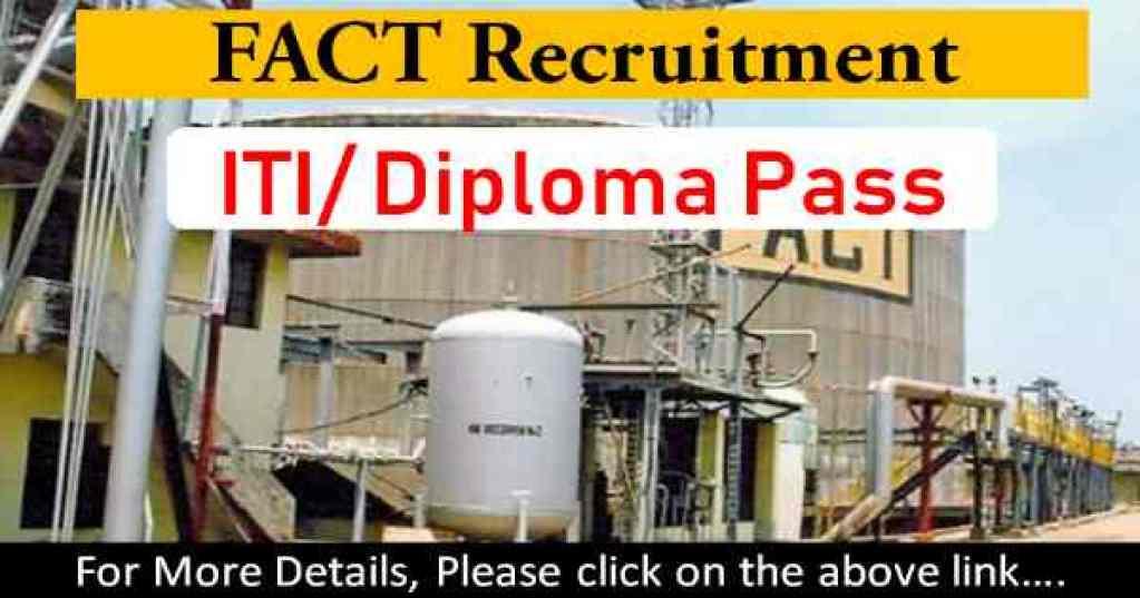 FACT Recruitment 2019 for 155 various post apply online