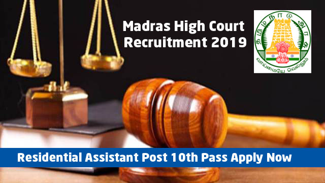 Madras High Court Residential Assistant